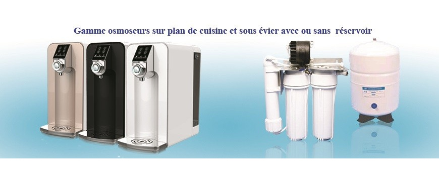 Osmoseur d'eau sous/sur évier - Filtration anti-calcaire/anti-polluants | Letempledelavie.fr